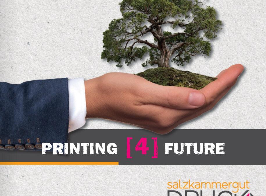 Nachhaltig drucken: PRINTING 4 FUTURE